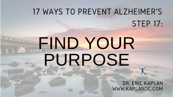 17 Ways to Prevent Alzheimer's – Step 17: Find Your Purpose