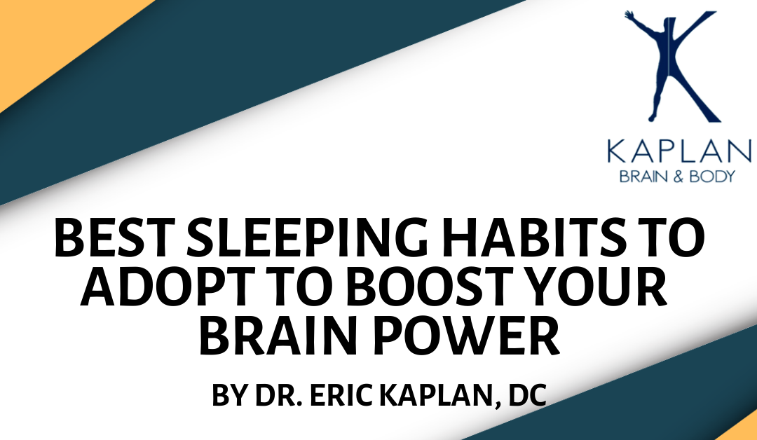 Best Sleeping Habits to Adopt to Boost Your Brain Power