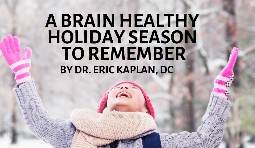 A Brain Healthy Holiday Season to Remember