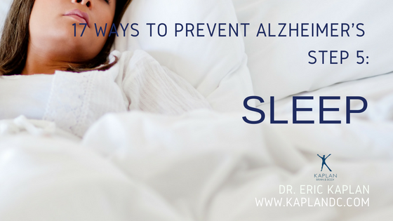 17 Ways to Prevent Alzheimer's – Step 5: Sleep
