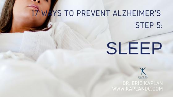 17 Ways to Prevent Alzheimer's – Step 5: Sleep