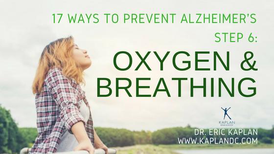 17 Ways to Prevent Alzheimer's – Step 6: Oxygen