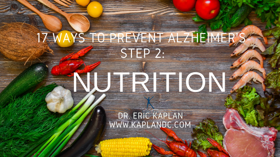 17 Ways to Prevent Alzheimer's – Step 2: Nutrition