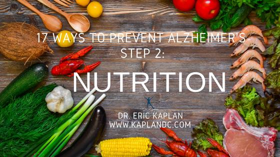 17 Ways to Prevent Alzheimer's – Step 2: Nutrition