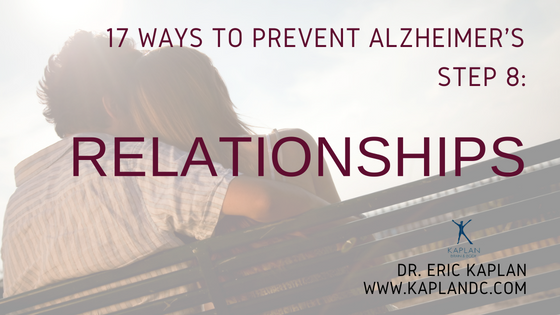 17 Ways to Prevent Alzheimer's – Step 8: Relationships
