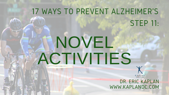 17 Ways to Prevent Alzheimer's – Step 11: Novel Activities