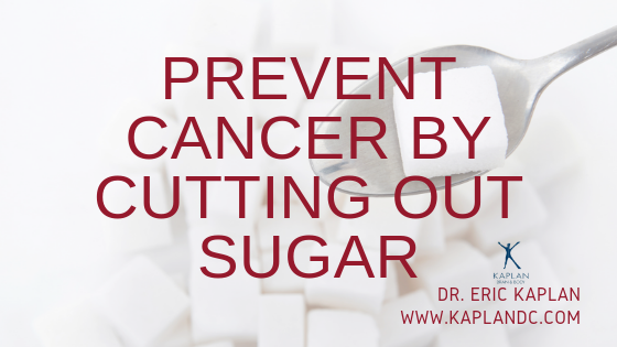 Prevent Cancer By Cutting Out Sugar
