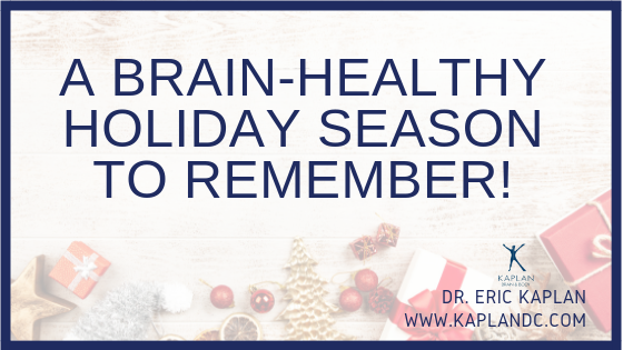 A Brain-Healthy Holiday Season to Remember!
