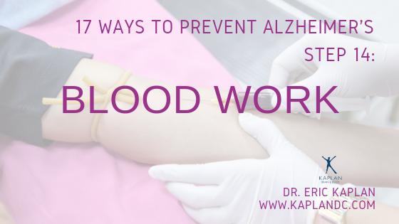 17 Ways to Prevent Alzheimer's – Step 14: Blood Work