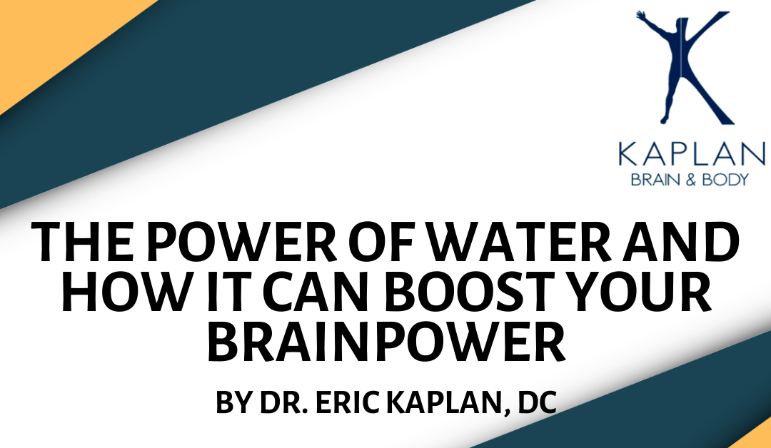 The Power of Water and How It Can Boost Your Brainpower