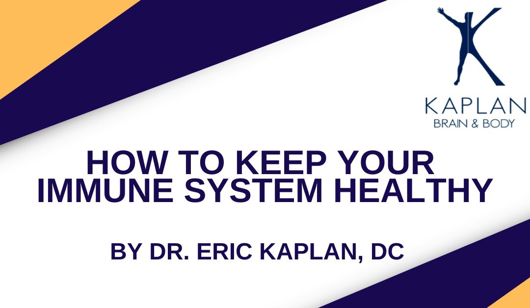 How to Keep Your Immune System Healthy